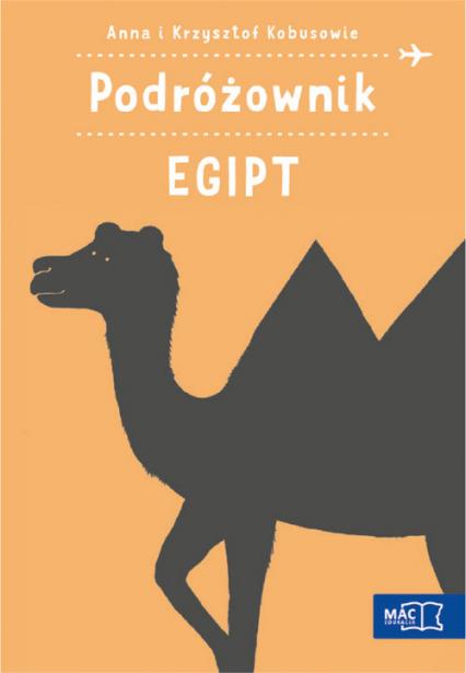 Podróżownik. Egipt - Kobus Anna, Kobus Krzysztof | okładka