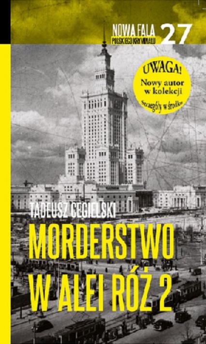 Morderstwo w Alei Róż 2 - Tadeusz Cegielski | okładka