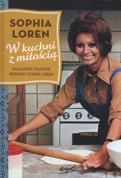 W kuchni z miłością - Sophia Loren | okładka