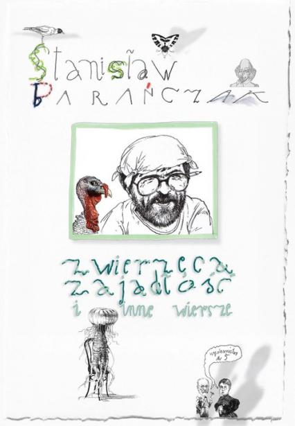 Zwierzęca zajadłość i inne wiersze - Stanisław Barańczak | okładka