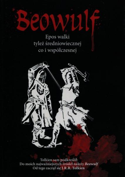 Beowulf Epos walki tyleż średniowiecznej co i współczesnej - Robert Stiller   okładka