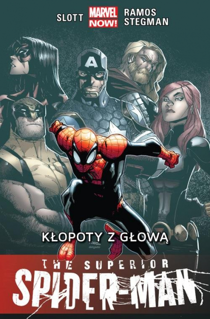 The Superior Spider-Man Kłopoty z głową Tom 3 - Slott Dan, Ramos Humberto, Stegman Ryan | okładka
