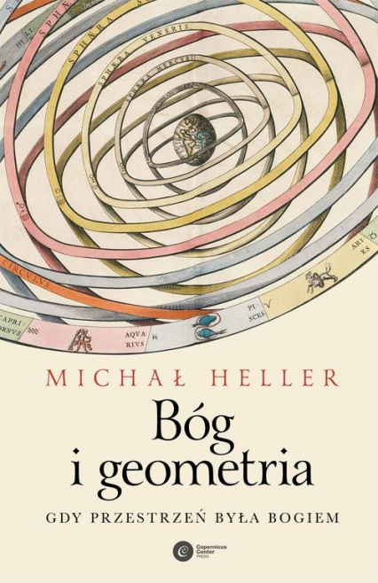 Bóg i geometria Gdy przestrzeń była Bogiem - Michał Heller | okładka