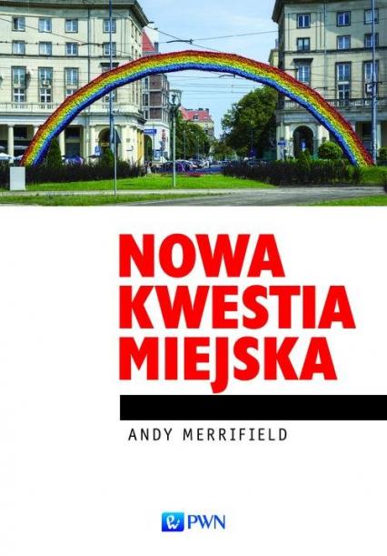 Nowa kwestia miejska - Andy Merrifield | okładka
