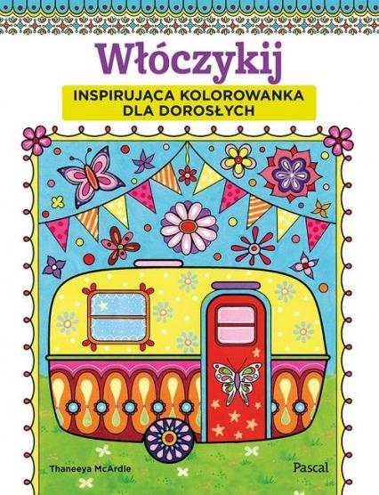 Włóczykij Inspirująca kolorowanka dla dorosłych - Thaneeya McArdle | okładka