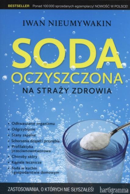 Soda oczyszczona na straży zdrowia - Iwan Nieumywakin | okładka