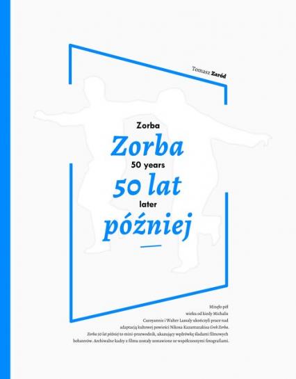 Zorba 50 lat później - Tomasz Zaród | okładka