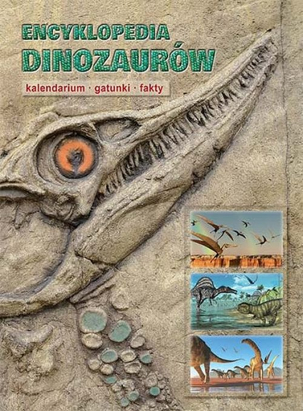 Encyklopedia dinozaurów Kalendarium gatunki fakty - Dougal Dixon | okładka