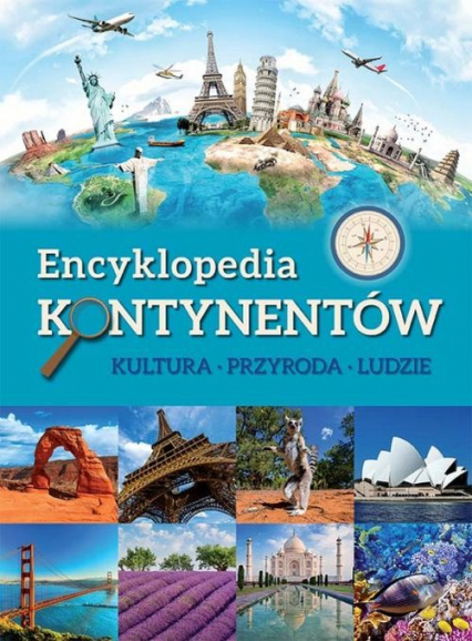 Encyklopedia kontynentów Kultura, przyroda, ludzie -    okładka