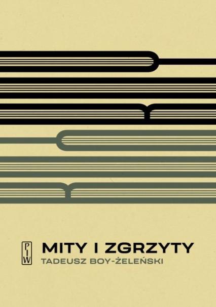 Mity i zgrzyty - Tadeusz Boy-Żeleński | okładka