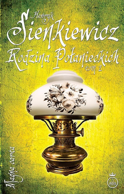 Rodzina Połanieckich Tom 2 - Henryk Sienkiewicz | okładka