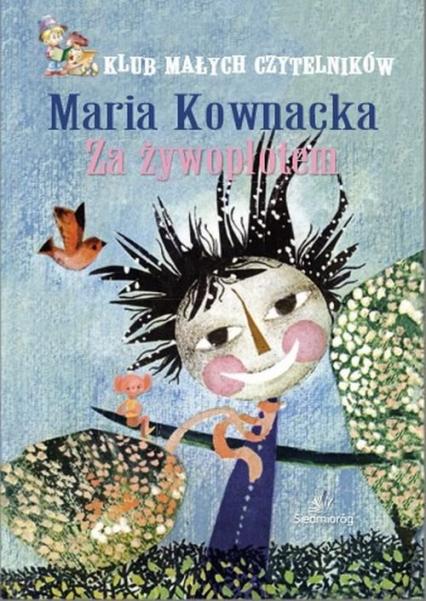 Za żywopłotem - Maria Kownacka | okładka