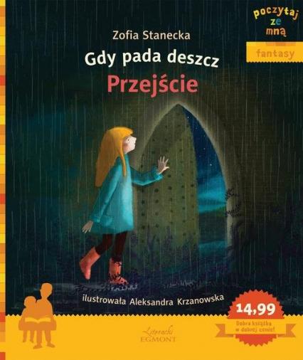 Gdy pada deszcz Przejście Poczytaj ze mną - Zofia Stanecka | okładka