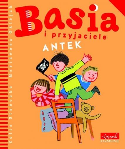 Basia i przyjaciele Antek - Zofia Stanecka   okładka