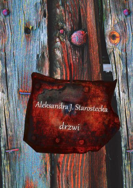 Drzwi - Starostecka Aleksanda J. | okładka