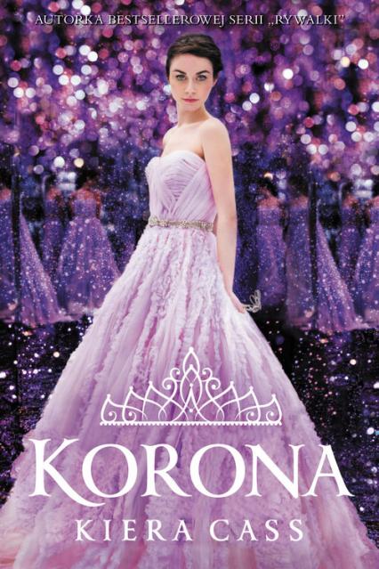 Rywalki 5 Korona - Kiera Cass | okładka