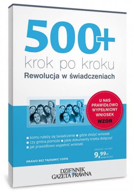 500+ krok po kroku Rewolucja w świadczeniach - Michalina Topolewska | okładka