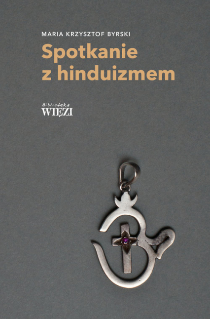 Spotkanie z hinduizmem - Byrski Maria Krzysztof   okładka