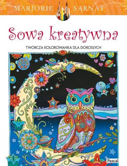Sowa Kreatywna Kolorowanka Marjorie Sarnat Księgarnia Znakcompl