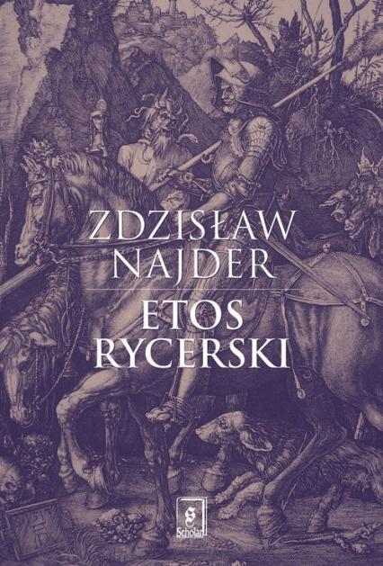 Etos rycerski - Zdzisław Najder | okładka