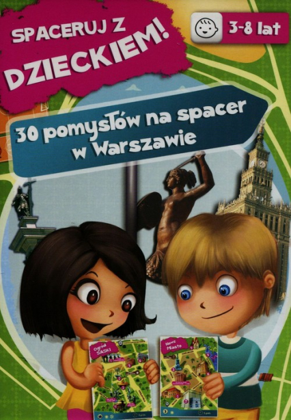 Spaceruj z dzieckiem 30 pomysłów na spacer w Warszawie - Lidia Raś | okładka