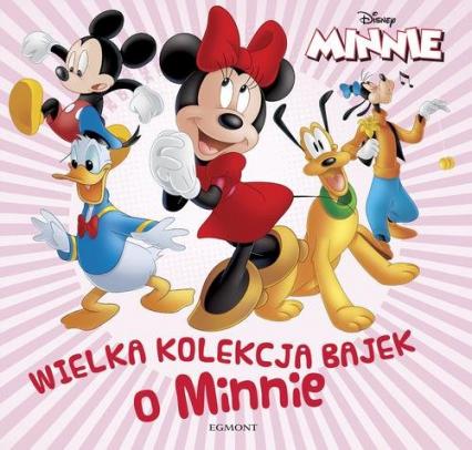 Wielka kolekcja bajek o Minnie -  | okładka