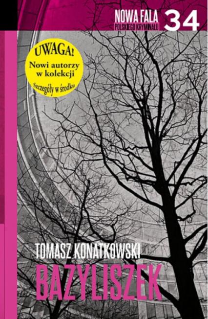 Bazyliszek - Tomasz Konatkowski | okładka