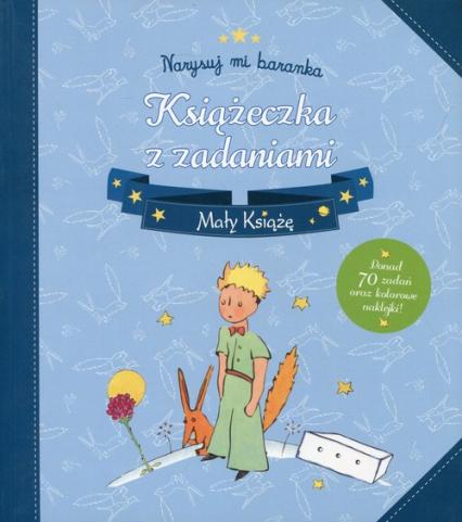 Mały Książę Narysuj mi baranka Książeczka z zadaniami -  | okładka