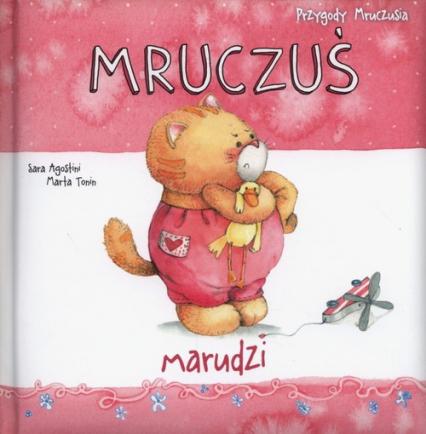Mruczuś marudzi - Agostini Sara, Tonin Marta | okładka