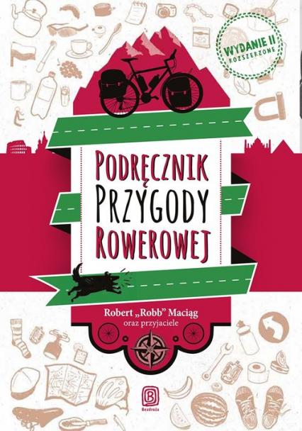 Podręcznik Przygody Rowerowej - Robert Maciąg | okładka