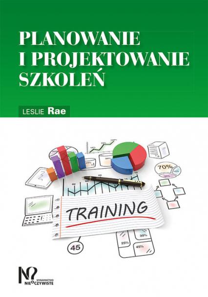 Planowanie i projektowanie szkoleń - Leslie Rae   okładka
