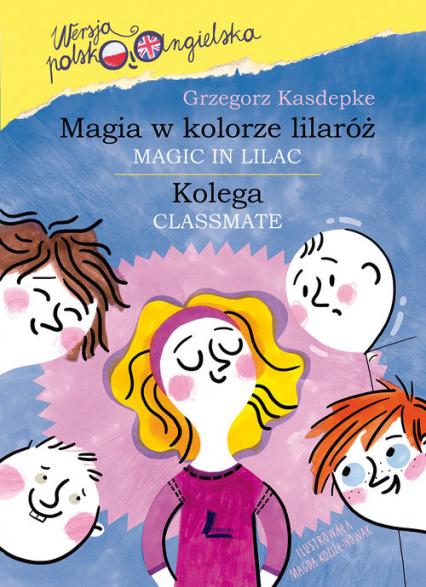 Magia w kolorze lilaróż - Grzegorz Kasdepke | okładka