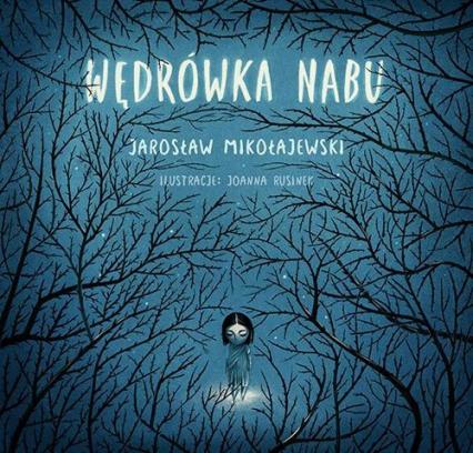 Wędrówka Nabu - Jarosław Mikołajewski | okładka