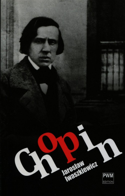 Chopin - Jarosław Iwaszkiewicz | okładka
