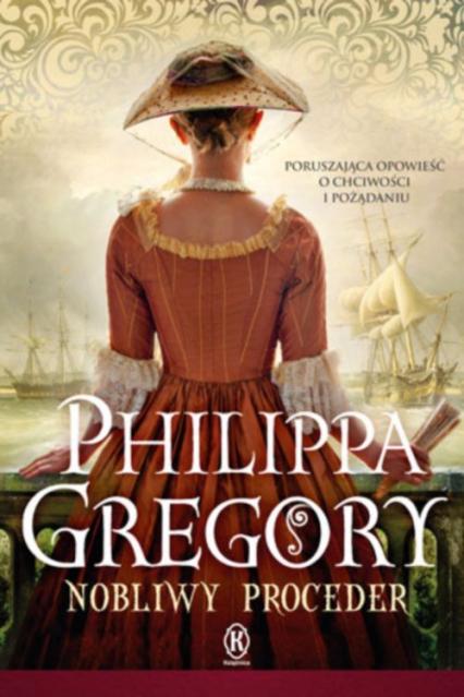 Nobliwy proceder - Philippa Gregory | okładka