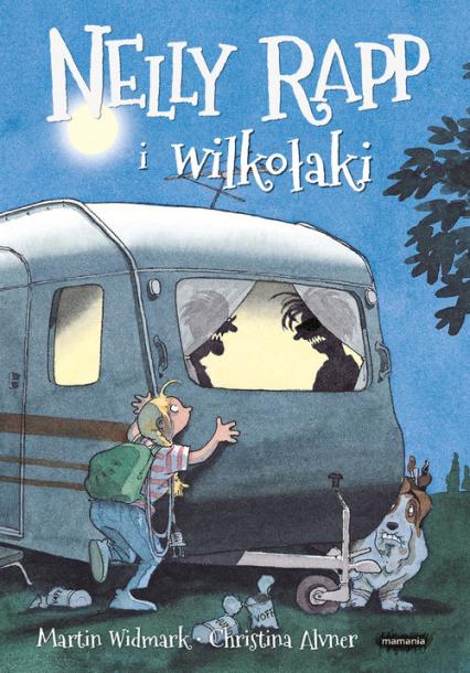 Nelly Rapp i wilkołaki - Martin Widmark | okładka