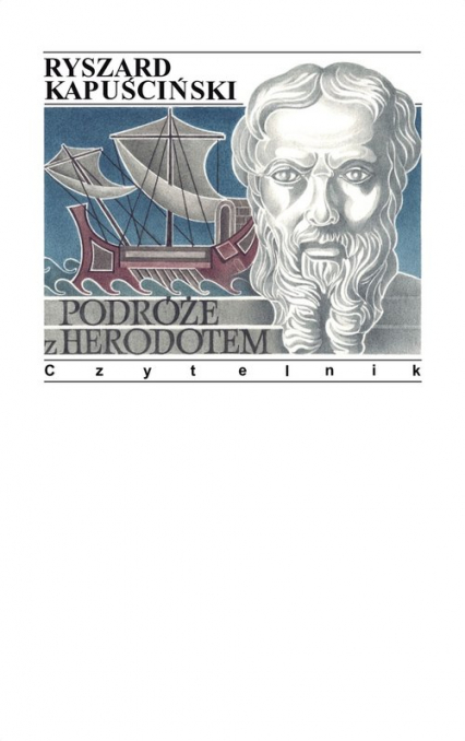 Podróże z Herodotem - Ryszard Kapusciński   okładka