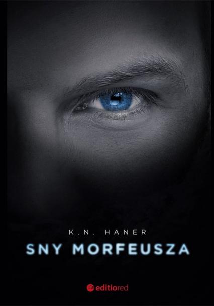 Sny Morfeusza - K.N. Haner | okładka