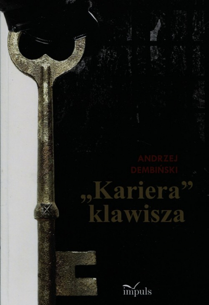 Kariera klawisza - Andrzej Dembiński | okładka