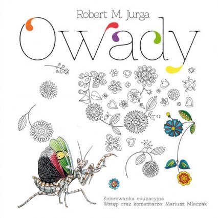 Owady Kolorowanka edukacyjna - Robert Jurga | okładka