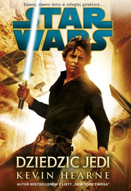 Star Wars Dziedzic Jedi - Kevin Hearne | okładka