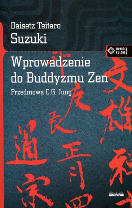 Wprowadzenie do buddyzmu Zen - Suzuki Daisetz Teitaro   okładka