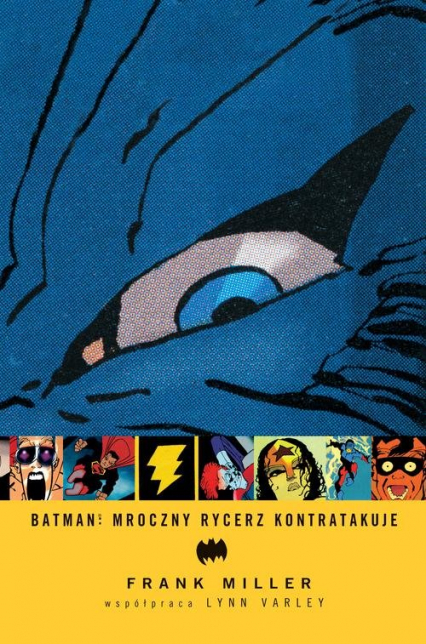 Batman Mroczny Rycerz kontratakuje - Frank Miller | okładka