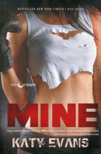 Mine - Katy Evans | okładka