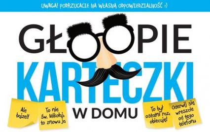 Głoopie karteczki w domu - Krzysztof Żywczak | okładka