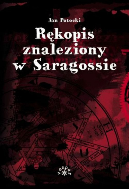 Rękopis znaleziony w Saragossie - Jan Potocki | okładka