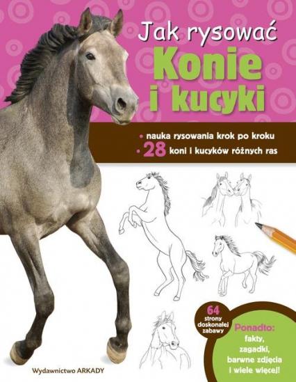 Jak rysować Konie i kucyki - Robin Cuddy | okładka