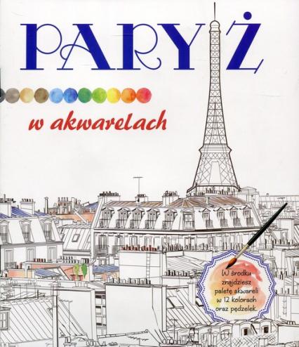 Paryż w akwarelach