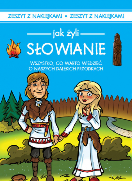 Jak żyli ludzie Słowianie - Iwona Czarkowska   okładka
