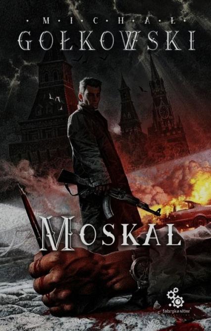 Moskal - Michał Gołkowski | okładka